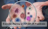 Exercise During A COVID-19 Pandemic