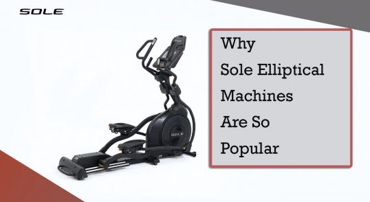 Why Sole Elliptical Machines Are So Popular